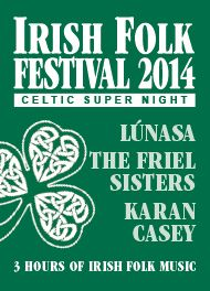 Irish Folk Festival 2014 - Celtic Super Night