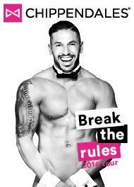 Chippendales - Break the Rules 2016 Tour
