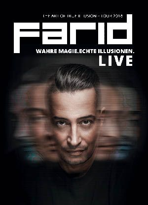 FARID - The Art of True Illusion Tour 2018