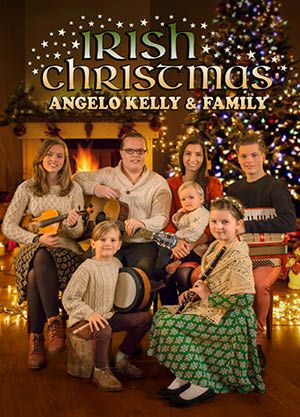 Angelo Kelly & Family - Irish Christmas 2018