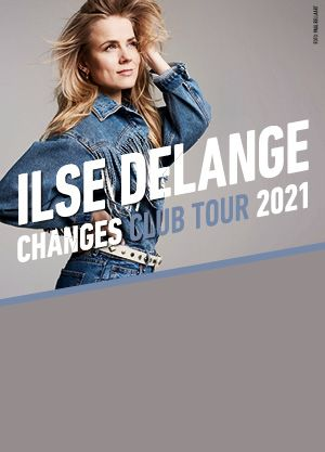 Ilse DeLange - Changes Club Tour 2021