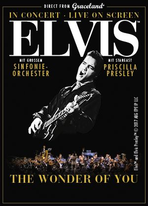 Elvis in Concert - Live on Screen - The Wonder of You 2018