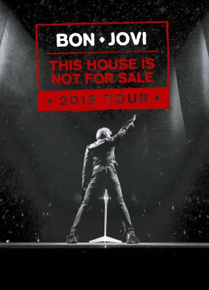 Bon Jovi - This House Is Not For Sale Tour